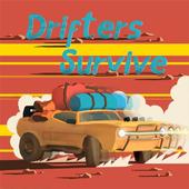 Drifters survive